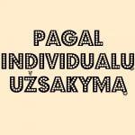 Individualus užsakymas